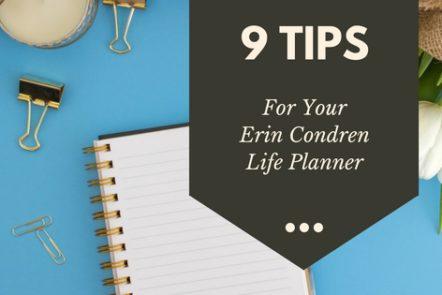 9 tips for your Erin Condren Life Planner
