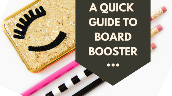 A quick guide for using Board Booster to increase your Pinterest traffic