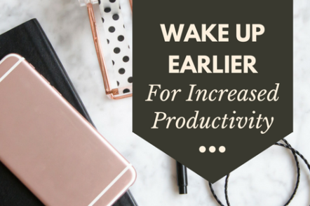 Do you struggle to get everything done? Try waking up earlier and having a morning routine. There are some tips for waking up early if you find that hard. Click through to read more or pin now and read later.